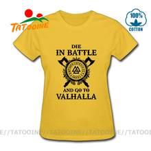 Tatooine ויקינג למות בקרב ללכת valhalla חולצה 2020 קיץ Streetwear נשים Tshirts כותנה Harajuku מותג בגדי T חולצה(China)