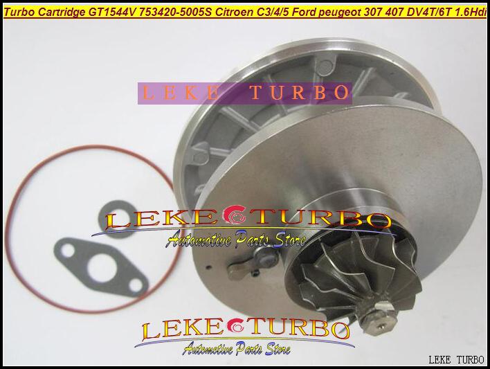 TURBO Cartridge CHRA OF GT1544V 753420-5005S For CITROEN C3 C4 C5 FORD PEUGEOT 307 407 DV4T DV6T 1.6L Hdi turbocharger