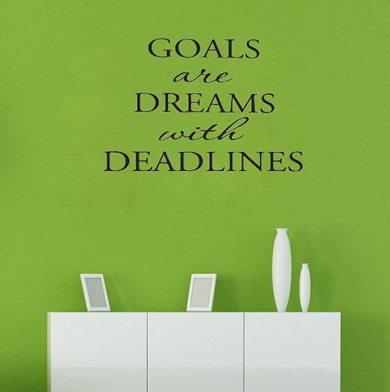 Goals Are Dreams With Deadlines wall art house decoration living room decorative sticker(China (Mainland))