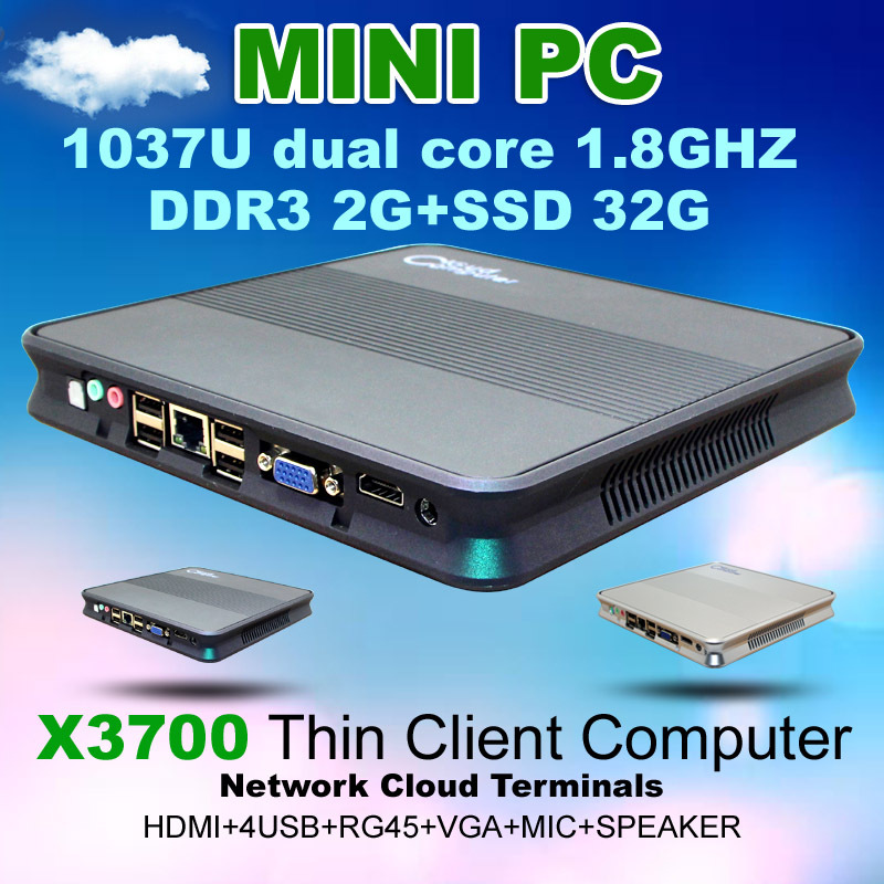 Network cloud terminal X3700 RAM 2G SSD 32G Thin client video Mini pc support Win7/WIN8 OS HTPC Home Computer with Dual Core(China (Mainland))