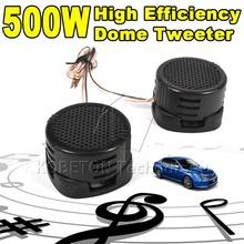 2pcs Universal High Efficiency 2x 500W Car Mini Dome Tweeter Loudspeaker Loud Speaker Super Power Audio Auto Sound Klaxon Tone(China (Mainland))