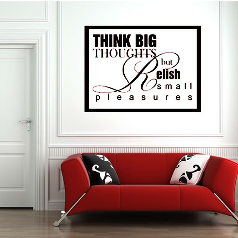 White Inspirational Wall Decals Quotes Think Big Thoughts But Relish Small  Pleasures Home Decor PVC Wall Stciker