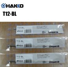 1 шт. Для Hakko Пайки T12-BL Пайки Советы Для FX-950/FX-951 бесплатная доставка