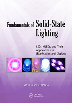 Fundamentals of Solid-State Lighting: LEDs, OLEDs, and Their... 1 ed.(China (Mainland))