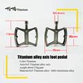 TiTo ultra light titanium axis pedals MTB road bike titanium alloy axis pedals Cycling platform CNC