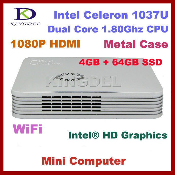 Free shipping Cheap Mini Desktop Cloud Computer Dual Core Intel Celeron 1037U 1.8Ghz, 4GB RAM 64GB SSD, HDMI, Metal Case(China (Mainland))