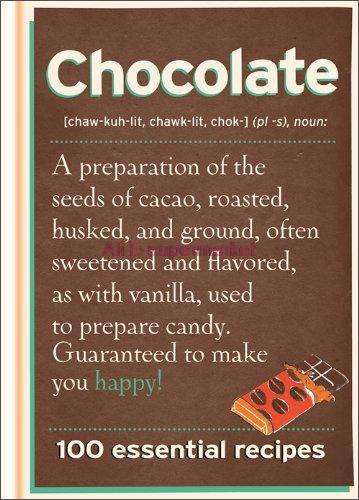 Chocolate: 100 Essential Recipes for Cakes Bakes Bars and Puddings(China (Mainland))