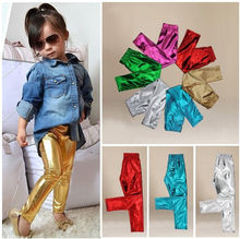 Hot Fashion Baby Kids Girl  Shiny Solid Skinny Leggings Pants Trousers 1~9Y