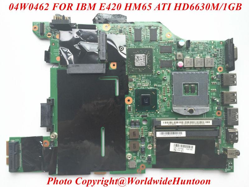 Original laptop motherboard for IBM E420 FRU 04W0462 HM65 PGA989 DDD3 HD6630M 1GB Fully tested(China (Mainland))