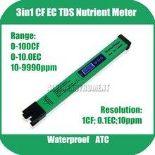 Envío gratis sin suelo cultura solución nutriente prueba de penetración tipo 3in1 CF TDS medidor EC rango Tester : 0-100CF ; 0-10.0EC ; 10-9990ppm