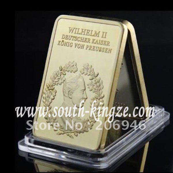 Free Shipping Wholesale 20Pcs/Lot Gold plated WILHELM II Bullion Bar/Last German Emperor/ King Of Prussia bullion