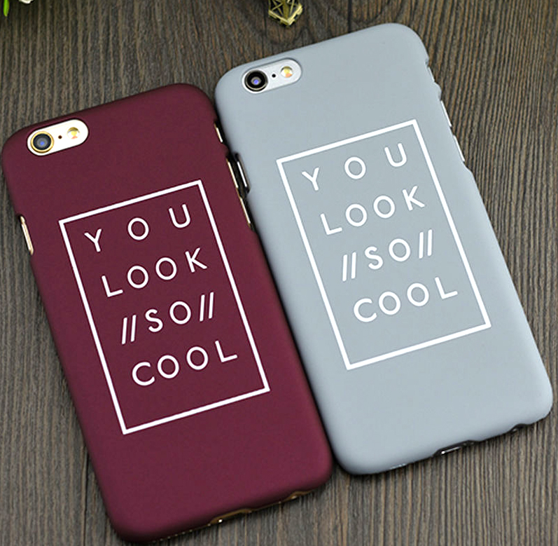 Fashion Logo You Look So Cool Plastic Hard Phone Case Back Cover For iPhone 5 5S SE 6 6s plus(China (Mainland))