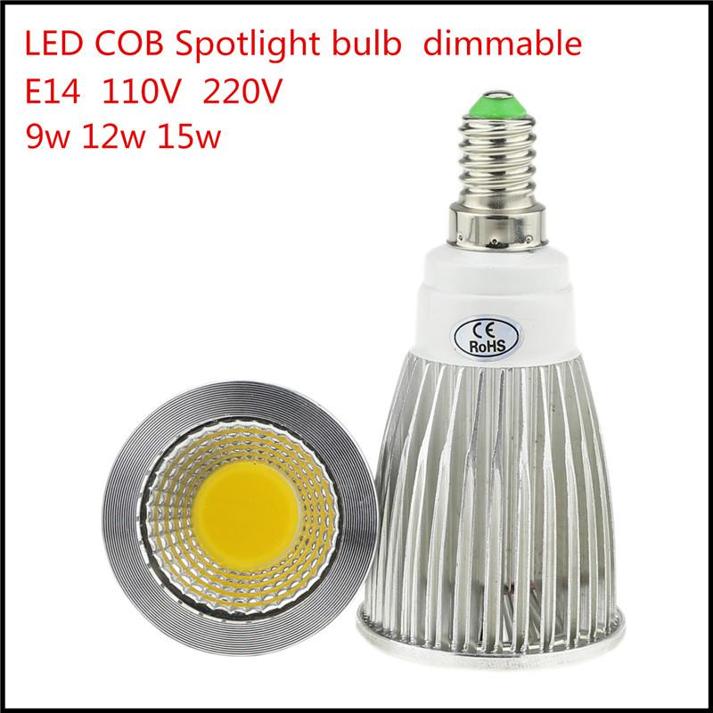 1X High Lumen E14 LED COB Spotlight 9W 12W 15W Dimmable AC110V 220V LED Spot Light Bulb Lighting Lamp Warm/Cool white(China (Mainland))