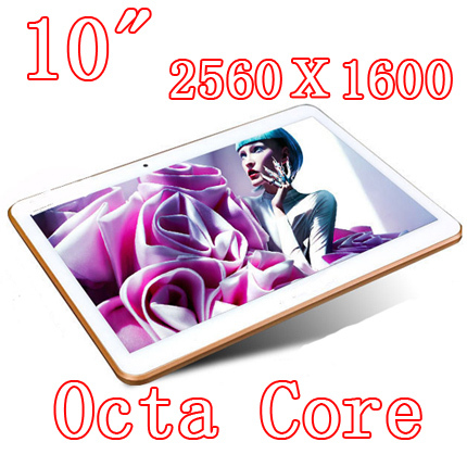 10 inch Octa Cores Tablet PCS 2560X1600 DDR3 4GB ram 32GB 8.0MP Camera 3G sim card Wcdma+GSM Tablets PC Android4.4(China (Mainland))