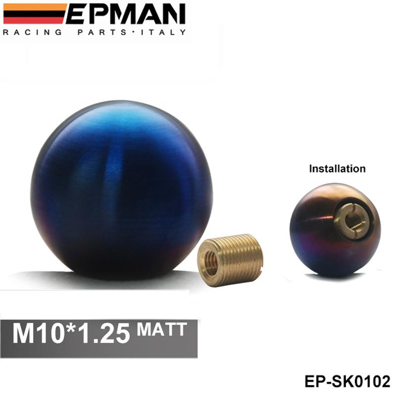 EPMAN - High quality (M10*1.25) Full Titanium shift knobs/shift knob/ gears header parts EP-SK0102<br><br>Aliexpress