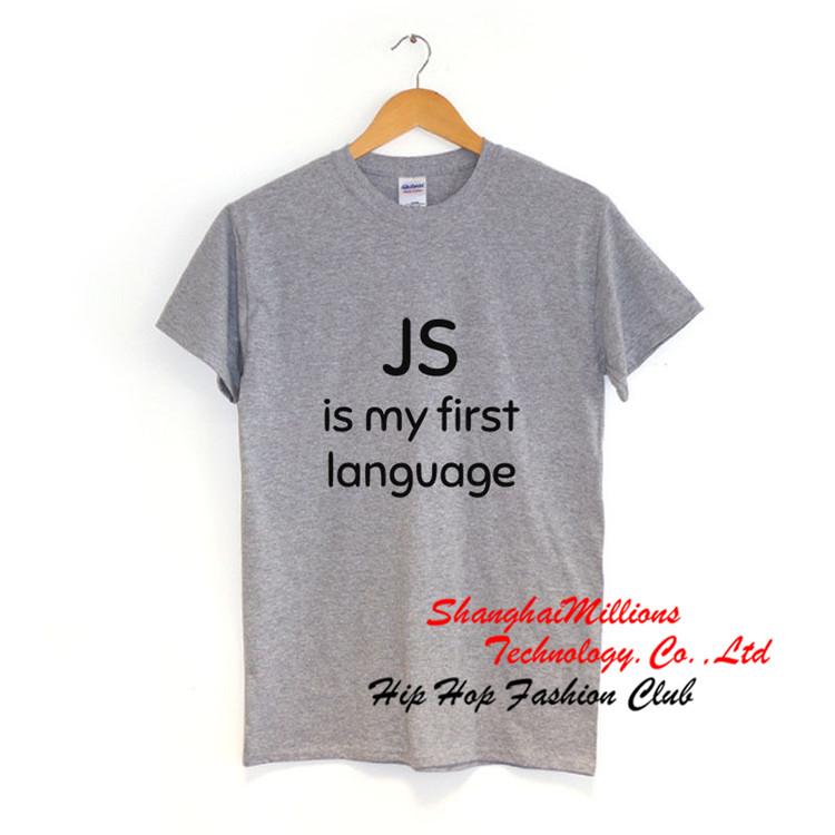 Unisex JS is my first language T-Shirt java programmation Tee J0315DX(China (Mainland))