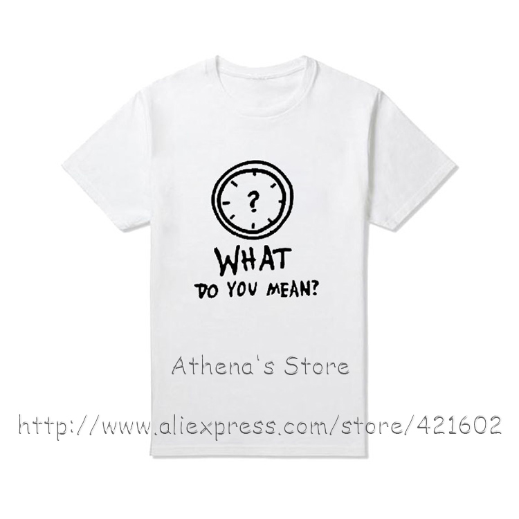 WHAT DO YOU MEAN 2016 Funny Summer Womens T Shirts 100% Cotton Short Sleeve Tops Tees Cool For Women Plus Size Cute t-shirt(China (Mainland))