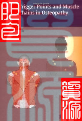 Trigger Points and Muscle Chains in Osteopathy (Compleme(China (Mainland))