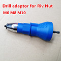 M6 M8 M10 Rivet Nut Tool Rivet Adaptor Cordless Drill Riveting Tools battery electric rivet gun