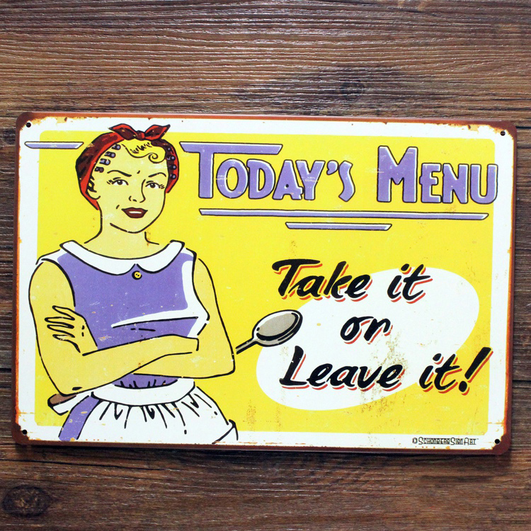 Toady's Menu Take it or Leave it Kitchen Wall Decor Tin Plate Poster Advertising Plaque 20X30CM Metal Tin Sign Restaurant Lounge(China (Mainland))