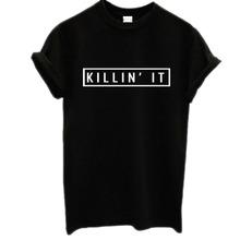 Plus size Women Black White Killin It American T-shirt Woman Tee Short Sleeve Fashion Tops Street Hippie Punk Womens Tshirt(China (Mainland))