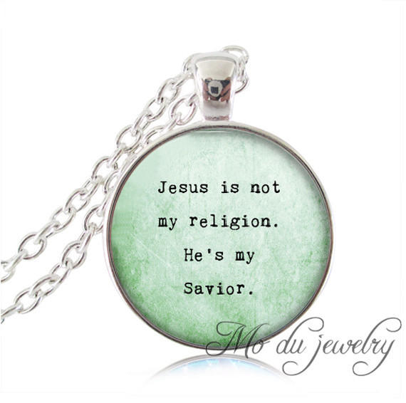 Christian jewelry,silver plated pendant,Christian necklace glass cabochon women necklace Jesus is not my religion he's my savior(China (Mainland))