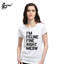 Buy Fashion IM FELINE FINE RIGHT MEOW Letters Printed Cotton T-shirts Workout Short-Sleeved Funny T-Shirt Elastic Casual Tops H529 for $6.32 in AliExpress store