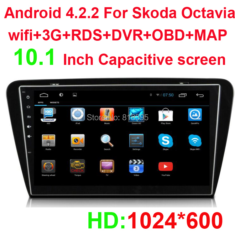 HD 1024*600 Android 4.2.2 CAR DVD GPS FOR Skoda Octavia 2015 WITH 3G+WIFI+1024*600+RDS+Bluetooth+A2DP+DVR+OBD+MAP(China (Mainland))
