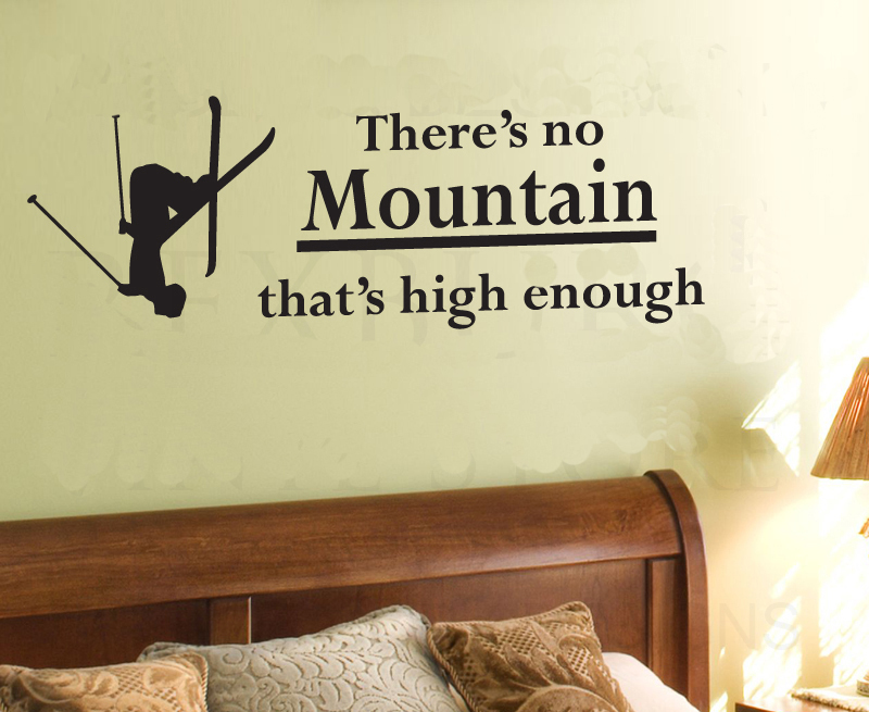 No Mountain High Enough Skiing man-wall sticker decal decor quote art lettering wording home decoration livingroom kitchen(China (Mainland))