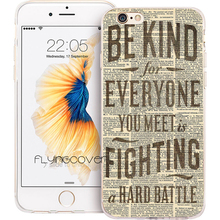 Buy Coque Kind Quotes Transparent Soft TPU Silicone Phone Cases iphone 7 7Plus Case iPhone 5S 5 SE 6 6S 6Plus 4S 4 Cover. for $5.95 in AliExpress store
