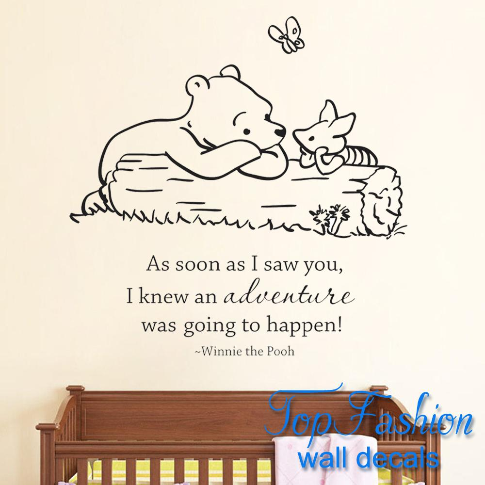 Classic Pooh As Soon As I Saw You I Knew an Adventure Was Going to Happen Baby Quote Vinyl Wall Decal Winnie Pooh Wall stickers(China (Mainland))