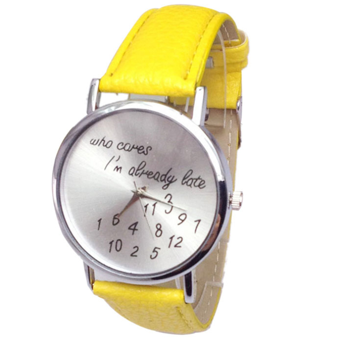 Modern Funny Comment Women Men Wrist Watches Who Cares Im Already Late Quartz Wrist Watch May25