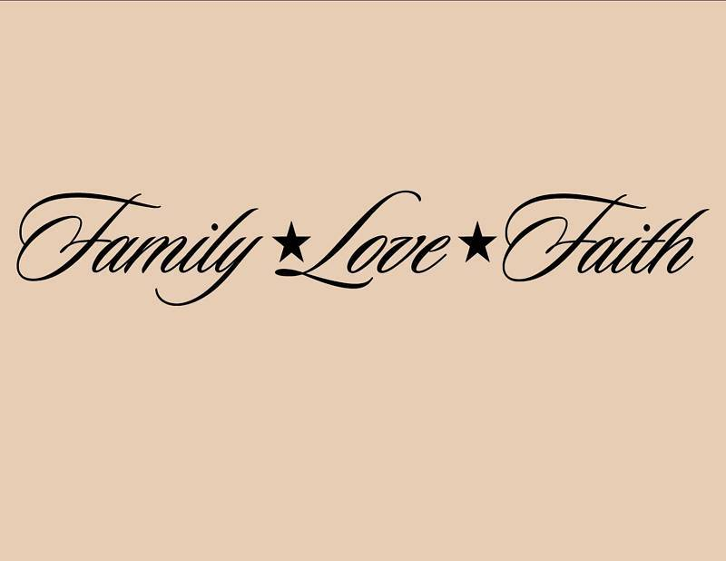 Love Quotes And Sayings Wall Photos : FAMILY LOVE FAITH Vinyl wall quotes lettering sayings On Wall Decal ...