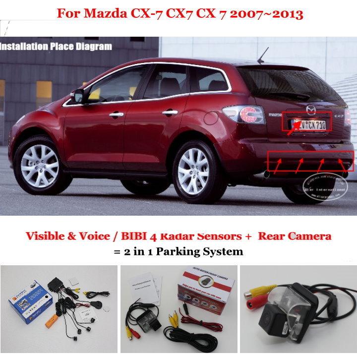 Car Parking Sensors + Rear View Camera = 2 in 1 Visual / BIBI Alarm Parking System For Mazda CX-7 CX7 CX 7 2007~2013(China (Mainland))