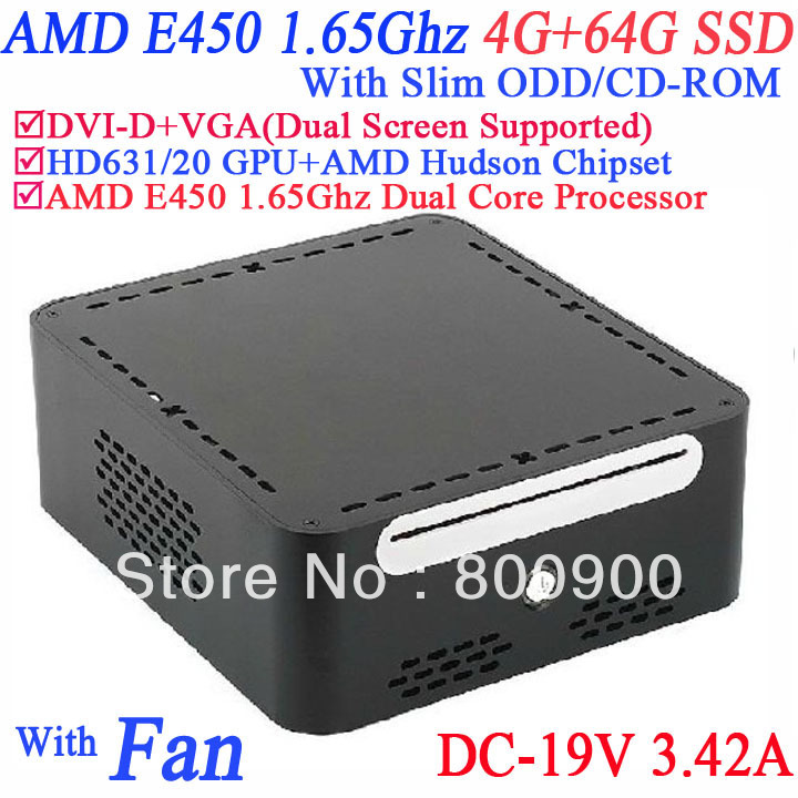 best mini computer 2013 with DVI-D 19VDC Slim ODD CD-ROM 4G RAM 64G SSD AMD APU E450 1.65GHz Radeon HD6310 core windows or linux(China (Mainland))
