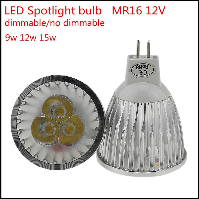 1X High lumen LED spotlight MR16 AC/DC 12V 9W 12W 15W Dimmable High power Bulb Lamp Warm/Cool white Free Shipping(China (Mainland))