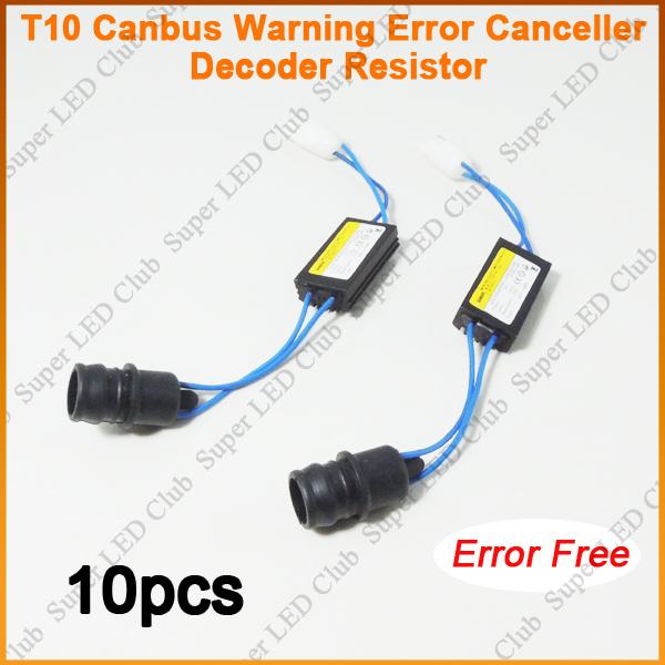 10pcs T10 Canbus Error Free Load Resistor Wiring LED Decoder Warning Error Canceller For 168 194 194NA 2825 921 T15 W5W LED Bulb(China (Mainland))