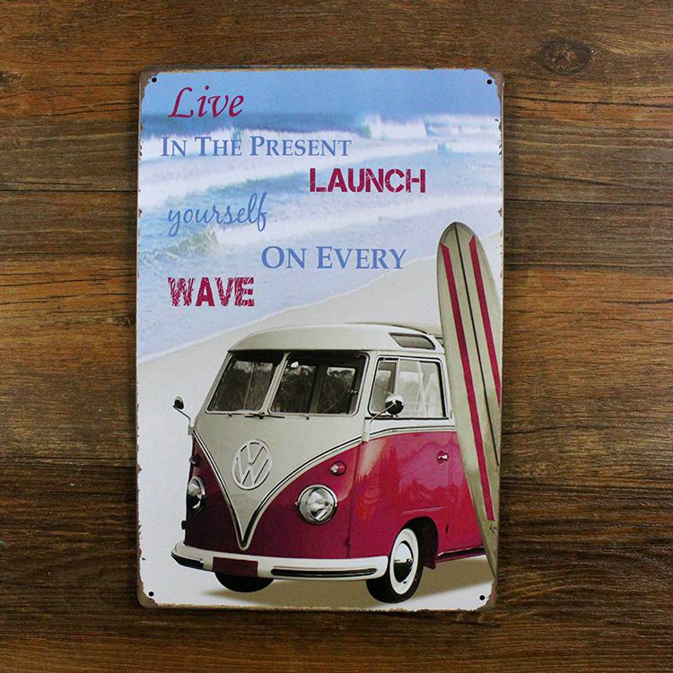 Live IN THE PRESENT LAUNCH VW Bus for 20X30CM Vintage Tin Plate Metal Tin Sign Wall Decor Garage Club Barn Parlor Bedroom Plaque(China (Mainland))