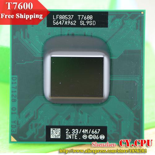 Free Shipping intel CPU laptop Core 2 Duo T7600 CPU 4M Socket 479 Cache/2.33GHz/667/Dual-Core Laptop processor(China (Mainland))