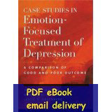Case Studies in Emotion-Focused Treatment of Depression A Comparison of Good and Poor Outcome(China (Mainland))