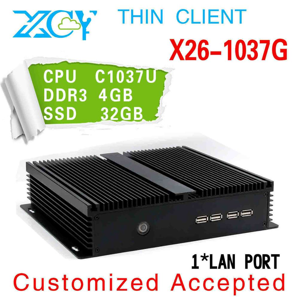 Fanless thin client office computer, Intel celeron C1037U latest desktop computers X26-1037G 4g 32g Multi computing Thin clients(China (Mainland))