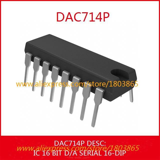 Free Shipping Integrated Circuit DAC714P IC 16 BIT D/A SERIAL 16-DIP 714 DAC714 1pcs(China (Mainland))