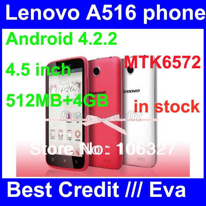 Original Lenovo A516 phone MTK6572 dual-core Android 4.2.2 smartphone 512MB+4GB GPS 3G Google playstore root Russian Hebrew/Eva(China (Mainland))