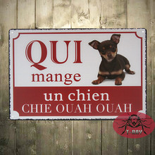 Buy Christams decoration Metal Craft painting Retro Tin Signs QUI mange un chien chie ouah ouah E-18 for $3.56 in AliExpress store