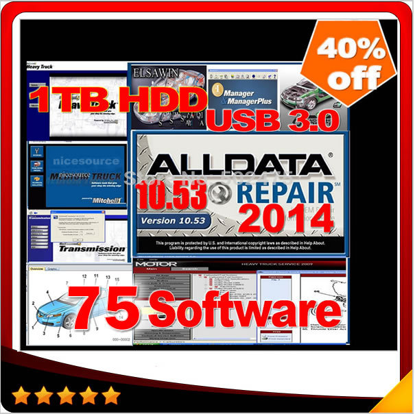 HOT!!! 2015 new arrive Auto Repair Software Alldata 10.53+Mitchell 2014 + auto parts catalogueetc 75 in1 with 1TB New Hard Disk(China (Mainland))