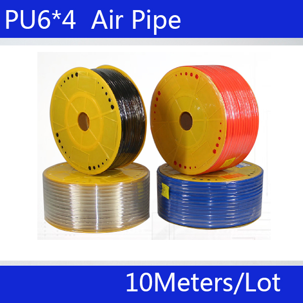 Free shipping PU Pipe 6*4mm for air & water 10M/lot Pneumatic parts pneumatic hose ID 4mm OD 6mm(China (Mainland))