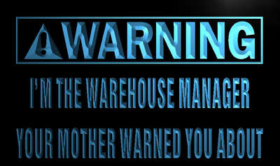 n024-b Warning I'm the warehouse manager LED Neon Sign Wholesale Dropshipping(China (Mainland))