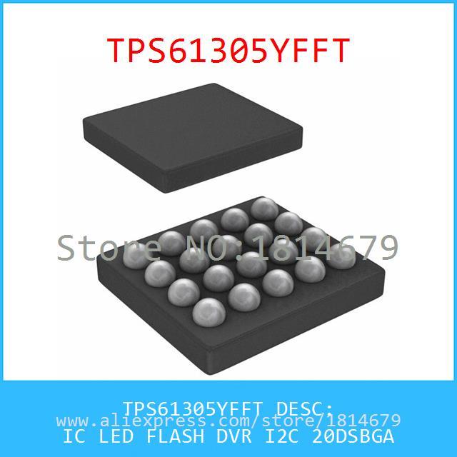 Electronic Components Original TPS61305YFFT IC LED FLASH DVR I2C 20DSBGA 61305 TPS61305 1pcs(China (Mainland))