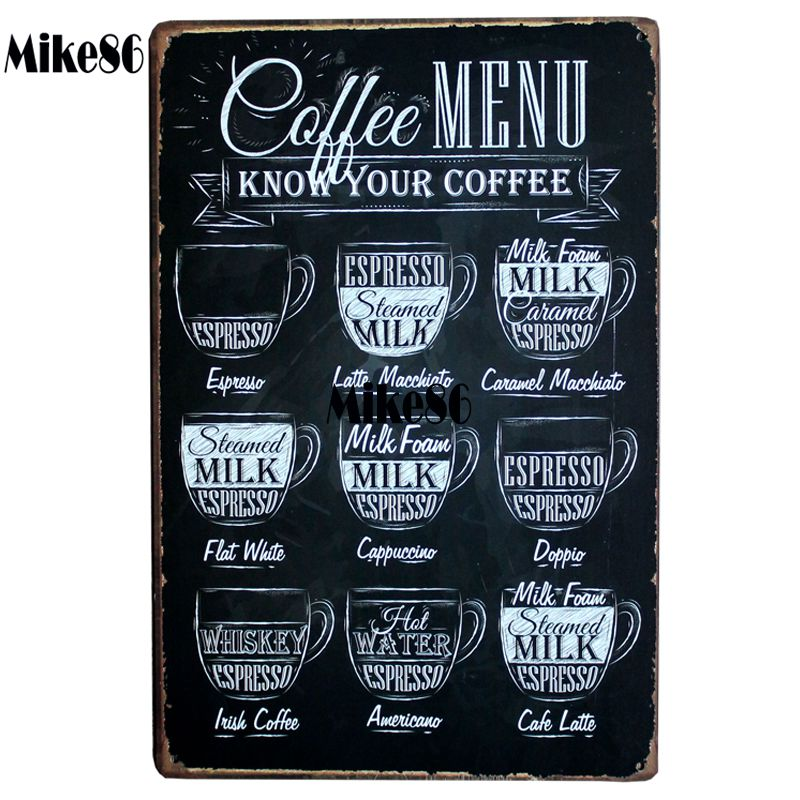 [ Mike86 ] CAFE MENU KNOW YOUR COFFEE TIN SIGN Old Wall Metal Painting ART Decor AA-230 Mix order 20*30 CM(China (Mainland))