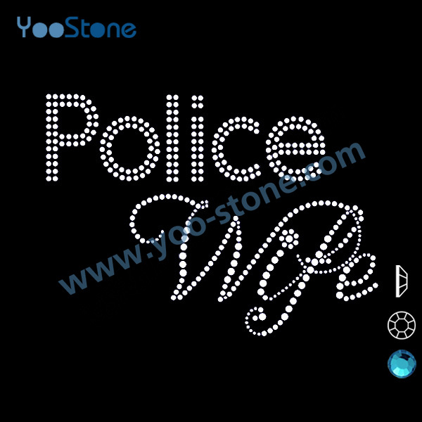 Suppliers Wholesale Police Wife Rhinestone Heat Transfers For Sports t-Shirt Decoration 20 Pcs/Lot(China (Mainland))